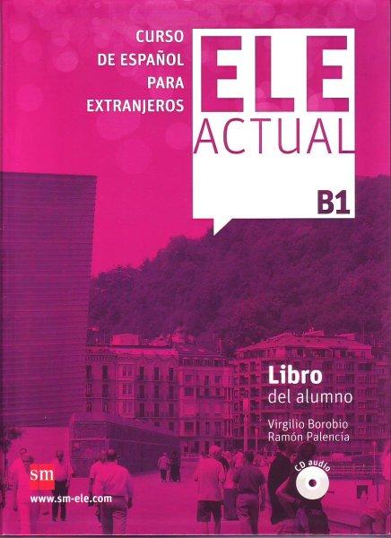 画像1: ELE ACTUAL B1. LIBRO DEL ALUMNO + CD (生徒用テキスト) (1)