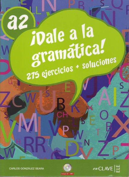 画像1: DALE A LA GRAMATICA! A2. 275 EJERCICIOS + CLAVES + CD mp3※ (1)