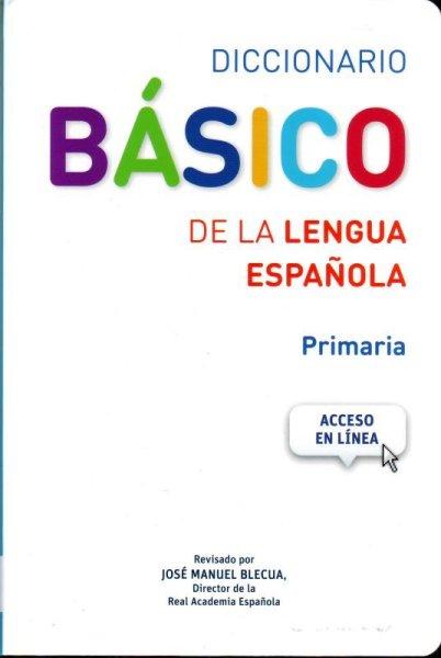 画像1: 【人気商品】Diccionario PRIMARIA-BASICO DE LA LENGUA ESPANOLA (Acceso EN LINEA) (1)