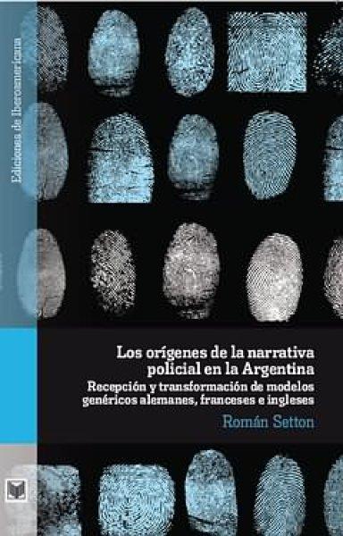 画像1: LOS ORIGENES DE LA NARRATIVA POLICIAL EN LA ARGENTINA (1)