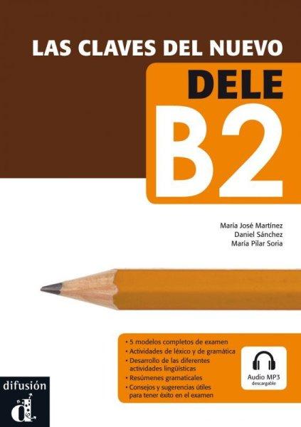 画像1: 【スタッフおすすめ】LAS CLAVES DEL NUEVO DELE B2 ※CD+音声ダウンロード (1)