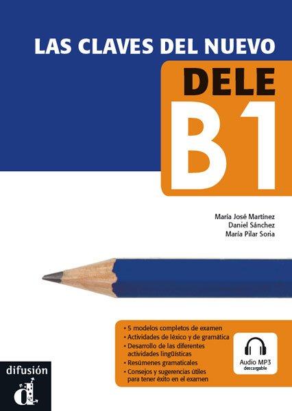 画像1: 【スタッフおすすめ】LAS CLAVES DEL NUEVO DELE B1 ※CD+音声ダウンロード (1)