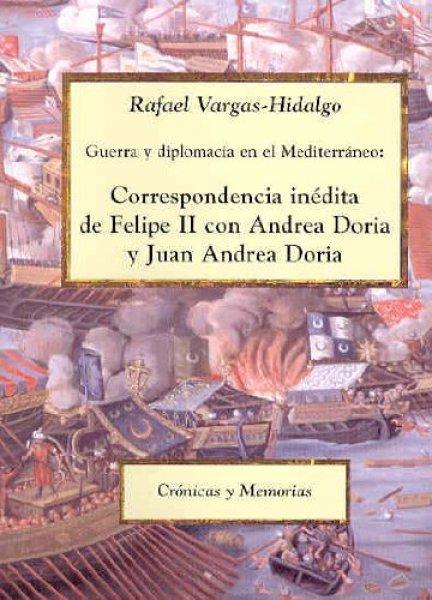 画像1: CORRESPONDENCIA INEDITA DE FELIPE II CON ANDREA DORIA Y JUAN ANDREA DORIA (1)