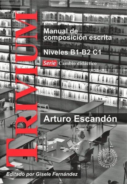 画像1: TRIVIUM: MANUAL DE COMPOSICION ESCRITA NIVELES B1-B2, C1 (1)