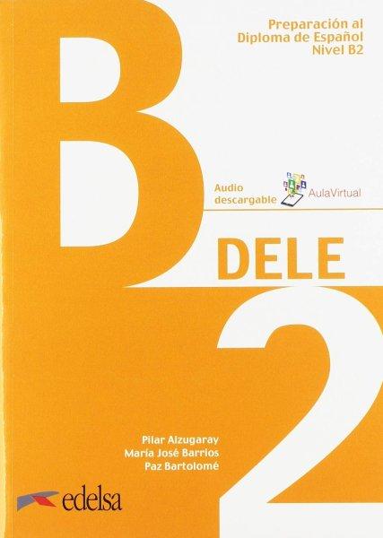 画像1: Preparacion al DELE B2. Libro/Clavesセット※音声ダウンロード (1)