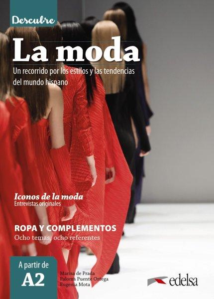 画像1: Descubre…LA MODA (A2): Un recorrido por los estilos y las tendencias del mundo hispano (1)
