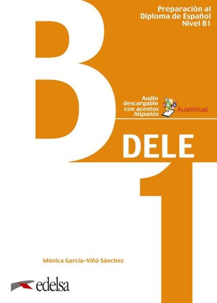 画像1: Preparacion al DELE B1. Libro/Clavesセット ※音声ダウンロード (1)