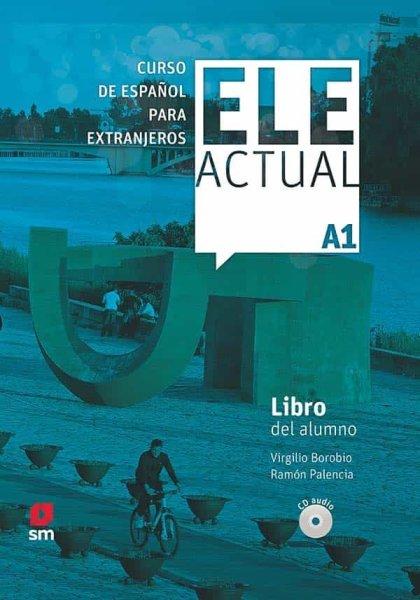 画像1: ELE ACTUAL A1. LIBRO DEL ALUMNO + CD (生徒用テキスト) (1)