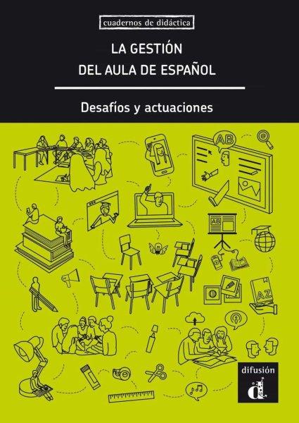 画像1: LA GESTION DEL AULA DE ESPANOL: DESAFIOS Y ACTUACIONES (1)