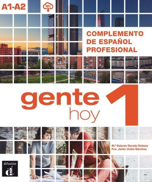 画像1: GENTE HOY 1 (A1-A2). COMPLEMENTO DE ESPANOL PROFESIONAL (1)