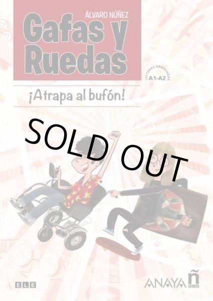 画像1: GAFAS Y RUEDAS, ATRAPA AL BUFON (A1-A2) (1)