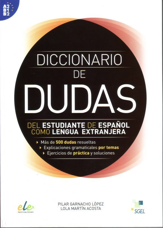 diccionario de dudas del estudiante de espanol como lengua extranera