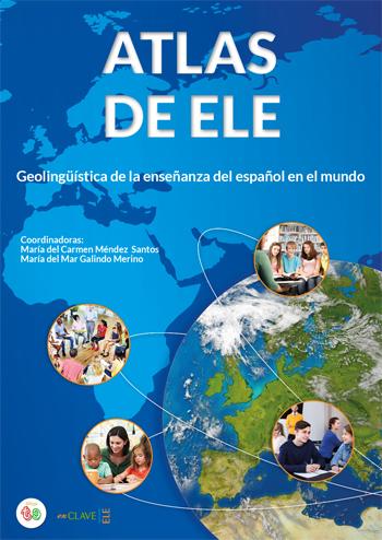 atlas de ele geolinguistica de la ensenanza de espanol en el mundo