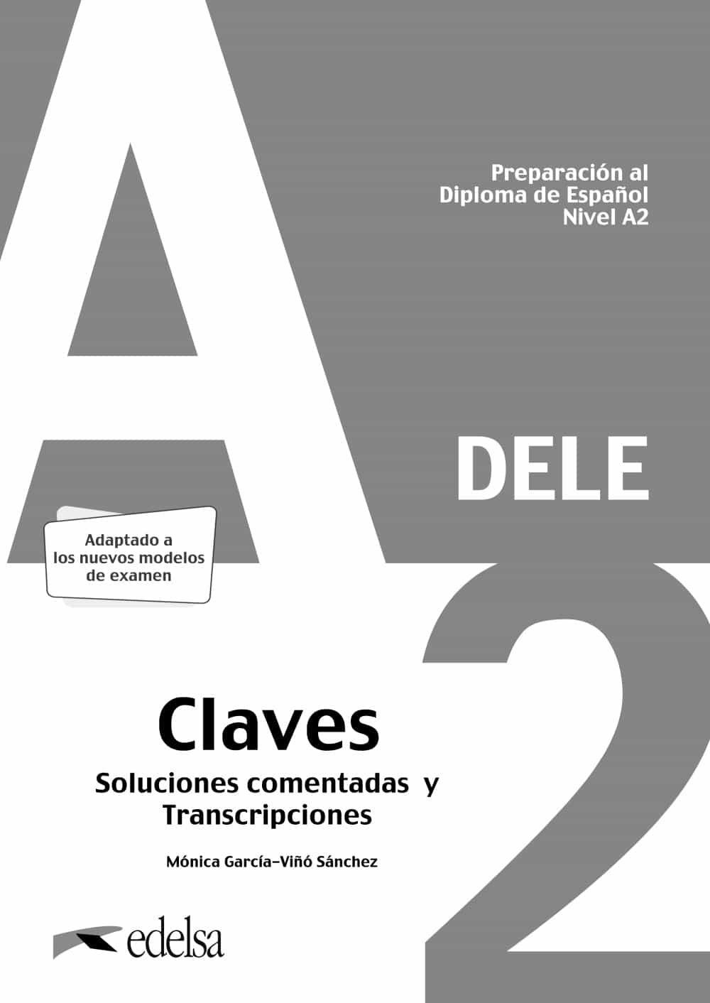 Preparacion al DELE A2. Libro/Clavesセット※音声ダウンロード - セルバンテス
